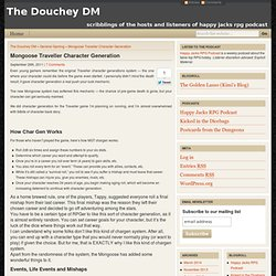 The Douchey DM - Mongoose Traveller Character Generation