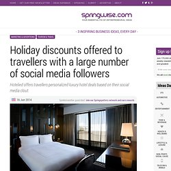 Holiday discounts offered to travellers with a large number of social media followers