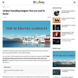 10 Best Travelling Gadgets - New Digital Gadgets in 2020