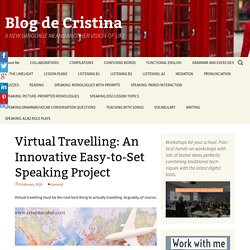 Virtual Travelling: An Innovative Easy-to-Set Speaking Project