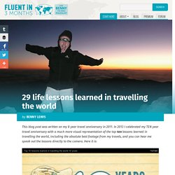 29 life lessons learned in travelling the world for 8 years straight | Fluent in 3 months - StumbleUpon