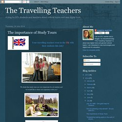 The Travelling Teachers: The importance of Study Tours