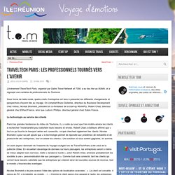 TravelTech Paris : les professionnels tournés vers l'avenir