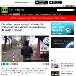 Qui est cet homme masqué qui travers la frontière germano-danoise avec un drapeau de Daesh ? (VIDEO)