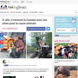 À vélo, il traverse le Canada avec son chien pour les animales