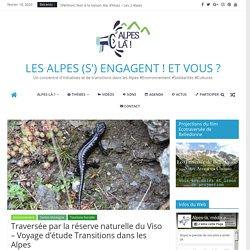 Traversée par la réserve naturelle du Viso – Voyage d'étude Transitions dans les Alpes – LES ALPES (S') ENGAGENT ! ET VOUS ?