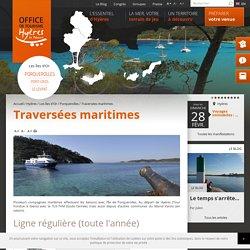 Traversées maritimes 2016 (navettes) pour Porquerolles