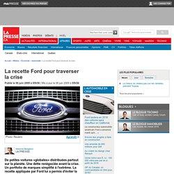 La recette Ford pour traverser la crise