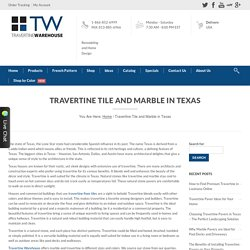 Travertine Warehouse - Travertine Tiles & Marbles in Texas