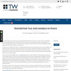 Travertine Warehouse - Travertine Tiles & Marbles in Texas