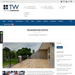 Travertine Warehouse - Travertine Patio