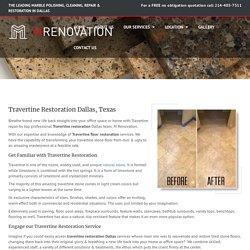 Travertine Restoration Service Dallas, Texas
