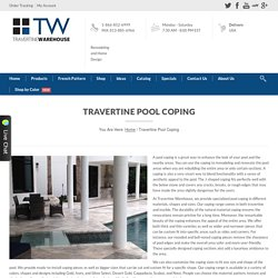 Travertine Warehouse - Travertine Pool Coping