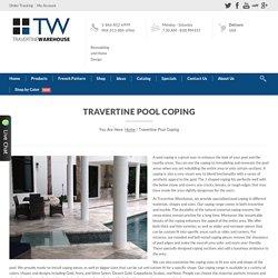Travertine Warehouse - Travertine Pool Coping