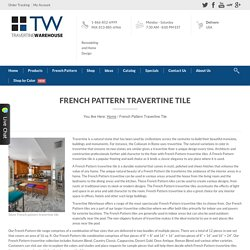 Travertine Warehouse - High Quality French Pattern Travertine Tile
