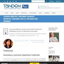 Travesuras (Contraste imperfecto/ indefinido), nivel B1 - TANDEM