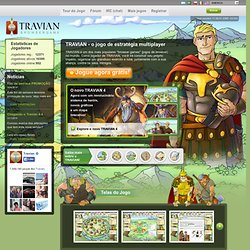 Travian - MMOG (Massive multiplayer online game) com Romanos, Teutões e Gauleses
