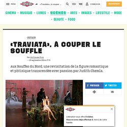 «Traviata», à couper le souffle