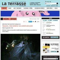 Traviata, vous méritez un avenir meilleur - Théâtre / Critique