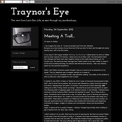 Traynor's Eye: Meeting A Troll...