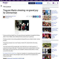 Trayvon Martin shooting: no grand jury for Zimmerman | The Lookout