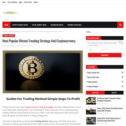 Most Popular Bitcoin Treading Strategy And Cryptocurrency