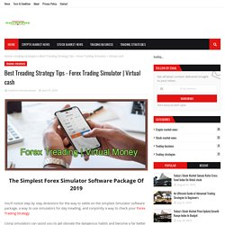 Best Treading Strategy Tips - Forex Trading Simulator