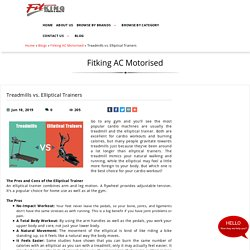 Treadmills vs. Elliptical Trainers, Fitking AC Motorised at fitking