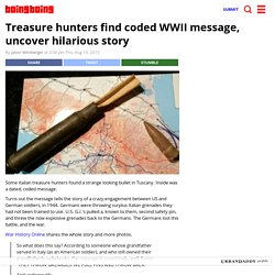 Treasure hunters find coded WWII message, uncover hilarious story
