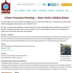 Urban Treasure Hunting -New York's Hidden Gems