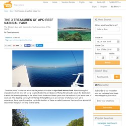 The 3 Treasures of Apo Reef Natural Park