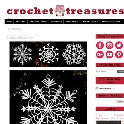 Crochet Treasures: Snowflakes Challenge: Week 7