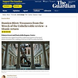 Damien Hirst: Treasures from the Wreck of the Unbelievable review – a titanic return