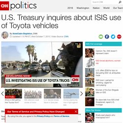 US Treasury inquires about ISIS use of Toyota vehicles - CNNPolitics.com