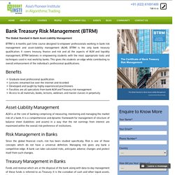 Bank Treasury Risk Management: BTRM in India-Singapore