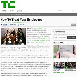 How To Treat Your Employees