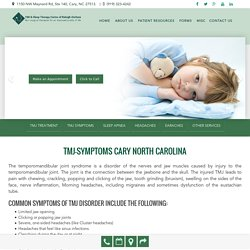 Treat your TMJ Symptoms in Cary North Carolina at Smiles of Cary