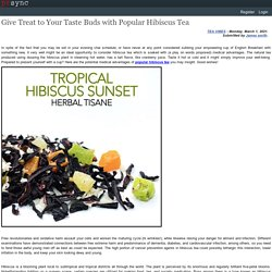 Give Treat to Your Taste Buds with Popular Hibiscus Tea