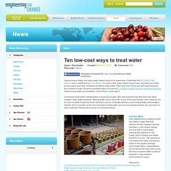 Engineerforchange - Ten low-cost ways to treat water