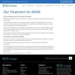 Our Treatment for ADHD with Auditory Integration Training