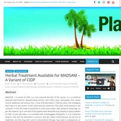 Herbal Treatment Available for MADSAM - A Variant of CIDP