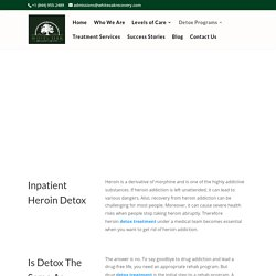 Inpatient Heroin Detox CA