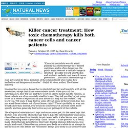 Killer cancer treatment: How toxic chemotherapy kills both cancer cells and cancer patients