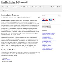 Prostate Cancer Treatment - PureDCA (Sodium Dichloroacetate)