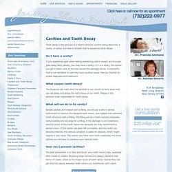 Tooth Decay & Cavities Treatment West Long Branch, Eatontown, Oceanport & Long Branch, New Jersey (NJ) – Jersey Shore Dental