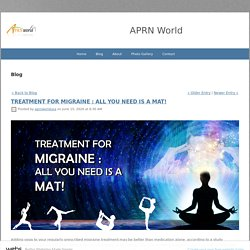 TREATMENT FOR MIGRAINE : ALL YOU NEED IS A MAT!