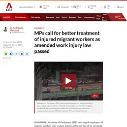 MPs call for better treatment of injured migrant workers as amended work injury law passed
