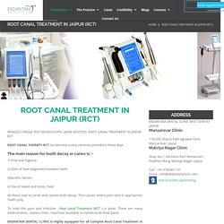 Root canal treatment in Jaipur (RCT) - Ekdantam Clinic