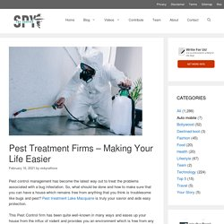 Pest Treatment Firms – Making Your Life Easier