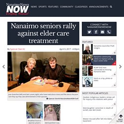 Nanaimo seniors rally against elder care treatment